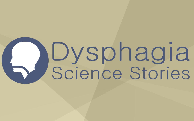 DysphagiaScienceStories